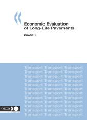 Economic Evaluation of Long-Life Pavements Phase 1: Phase 1