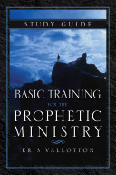 Basic Training for the Prophetic Ministry Study Guide PDF