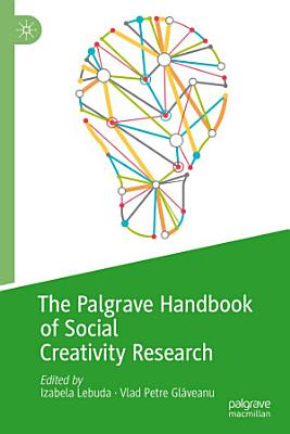 The Palgrave Handbook of Social Creativity Research PDF
