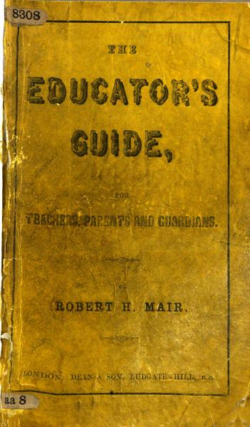 Download The Educator s Guide  Or  Handy Book for Principals of Schools  Parents  Guardians  Governesses and Tutors Book