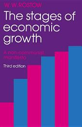 The Stages of Economic Growth: A Non-Communist Manifesto, Edition 3