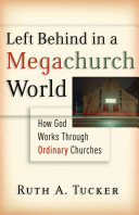 Left Behind in a Megachurch World