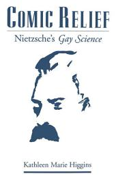 Comic Relief: Nietzsche's Gay Science
