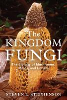 The Kingdom Fungi PDF