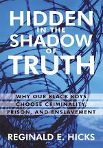 Hidden in the Shadow of Truth