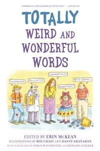 Totally Weird and Wonderful Words PDF