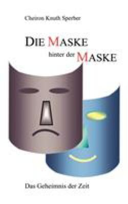 Die Maske Hinter Der Maske PDF