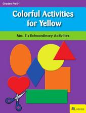 Colorful Activities for Yellow: Mrs. E's Extraordinary Activities