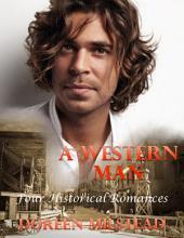 A Western Man: Four Historical Romances