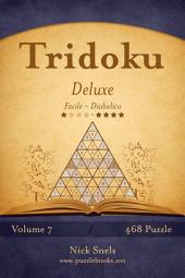 Tridoku Deluxe - Da Facile a Diabolico - Volume 7 - 468 Puzzle