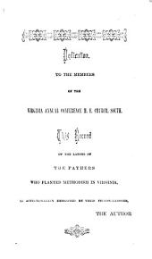 Memorials of Methodism in Virginia: From Its Introduction Into the State, in the Year 1772, to the Year 1829