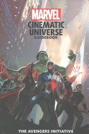 Marvel Cinematic Universe Guidebook  The Avengers Initiative PDF