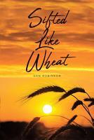 Sifted Like Wheat PDF