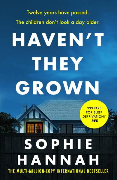 Download Haven t They Grown Book