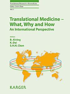Translational Medicine   What  Why and How