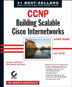 CCNP: Building Scalable Cisco Internetworks Study Guide