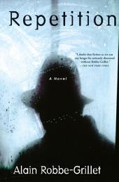 Repetition: A Novel
