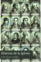 Historia de la Iglesia, 3: desde su establecimiento hasta el pontificado de Pio IX