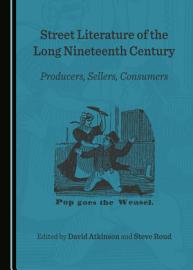 Street Literature of the Long Nineteenth Century PDF
