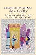 Infertility Story Of A Family