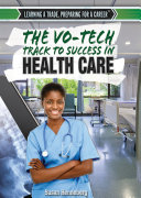 The Vo-Tech Track to Success in Health Care
