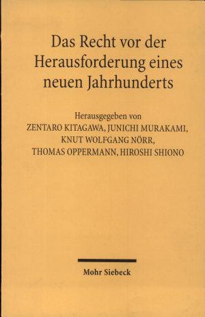 Das Recht vor der Herausforderung eines neuen Jahrhunderts  Erwartungen in Japan und Deutschland
