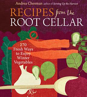 Recipes from the Root Cellar Book