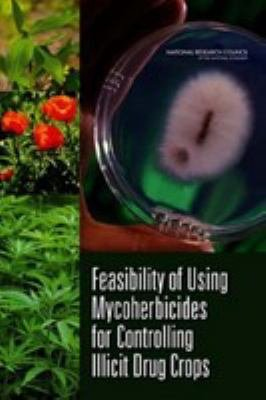 Feasibility of Using Mycoherbicides for Controlling Illicit Drug Crops PDF