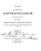 Plantae e familia Asperifoliarum nuciferae: Pars. I et II.