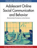 Adolescent Online Social Communication and Behavior  Relationship Formation on the Internet PDF