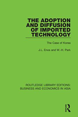 The Adoption and Diffusion of Imported Technology
