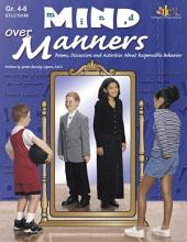 Mind over Manners: Poems, Discussion and Activities About Responsible Behavior