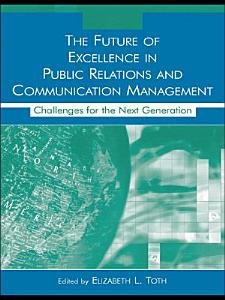 The Future of Excellence in Public Relations and Communication Management PDF