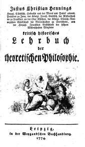 Kritisch historisches Lehrbuch der Theoretischen Philosophie