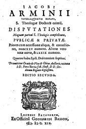 Disputationes magnam partem sive theologiae complectentes, publicae et privatae
