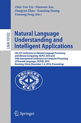 Natural Language Understanding and Intelligent Applications PDF