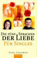 Die f  nf Sprachen der Liebe f  r Singles PDF