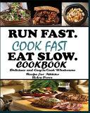 Run Fast  Cook Fast  Eat Slow Cookbook PDF