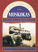 The Steamboat Era in the Muskokas: To the golden years