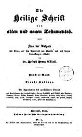 Die Heilige Schrift des alten und neuen Testamentes, aus der Vulgata...