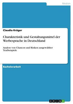 Charakteristik und Gestaltungsmittel Der Werbesprache in Deutschland PDF