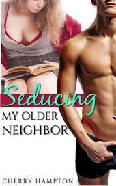 Seducing My Older Neighbor (first time new adult bondage erom)