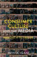 Consumer Culture and the Media PDF