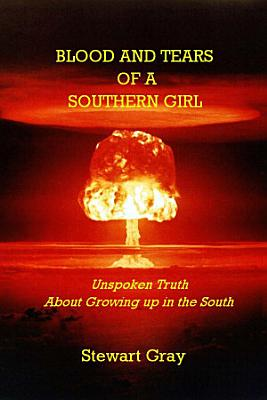 Blood And Tears Of a Southern Girl PDF