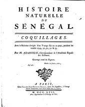 Histoire naturelle du Sénégal: coquillages : avec la relation abrégée d'un voyage fait en ce pays, pendant les années 1749, 50, 51, 52 & 53