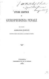 Studi critici di giurisprudenza penale