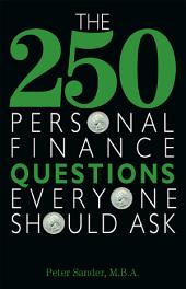The 250 Personal Finance Questions Everyone Should Ask: Edition 2