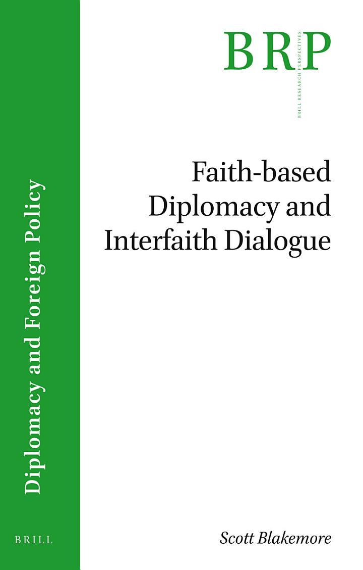Faith-based Diplomacy and Interfaith Dialogue