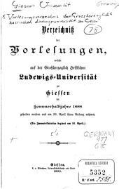 Vorlesungsverzeichnis der Grossherzoglich hessischen Ludwigs-universität zu Giessen: Band 1