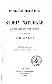 Istituzione elementare di storia naturale ad uso delle scuole liceali per B. Rinaldi